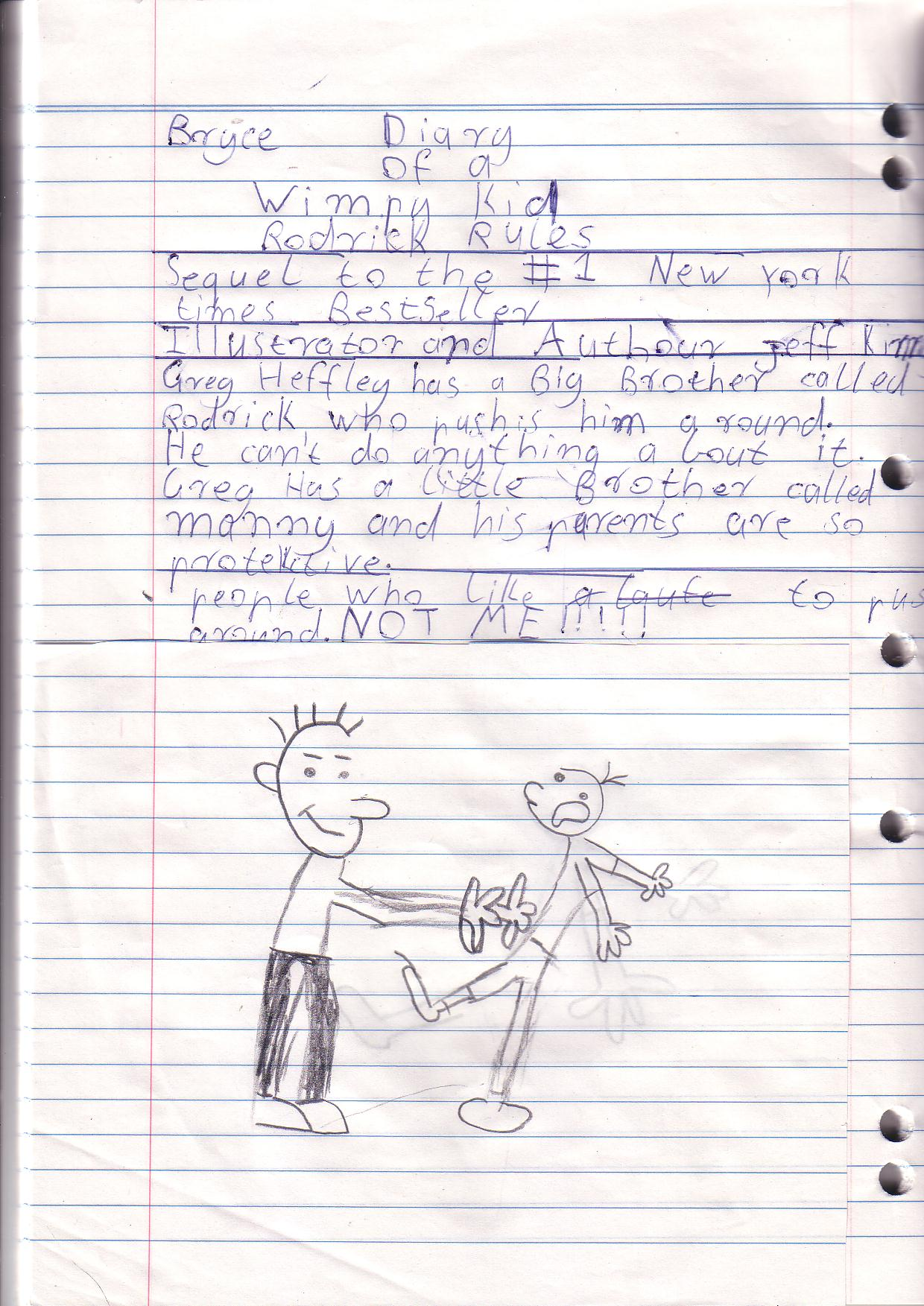 diary of a wimpy kid 2 rodrick rules book report Diary of a wimpy kid: rodrick rules is a satirical realistic fiction novel by american author and cartoonist jeff kinney, based on the funbraincom version it is the sequel to diary of a wimpy kid, followed by the last straw the hardcover was released on february 1, 2008 rodrick rules was named new york times.